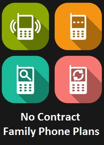 No Contract Family Cell Phone Plans